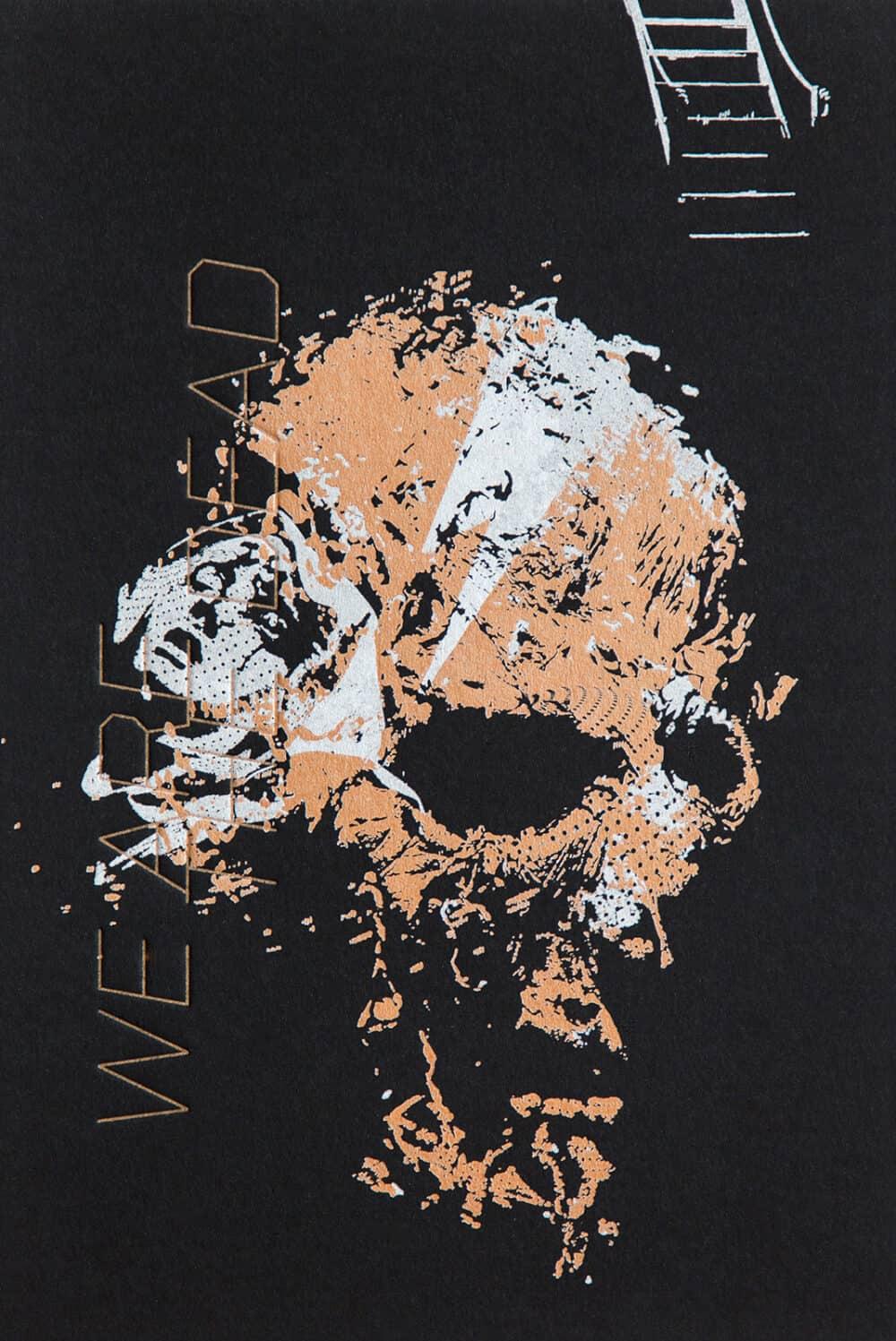 WE ARE THE DEAD - Letterpress Art Print